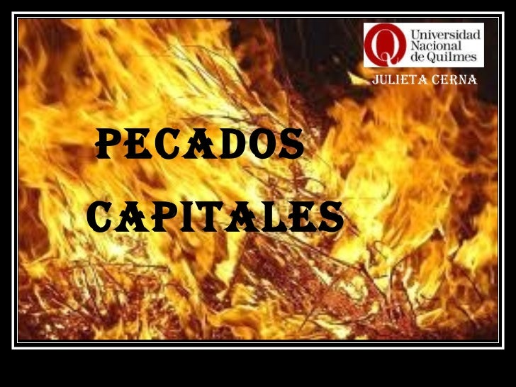 PECADOS CAPITALES Julieta Cerna