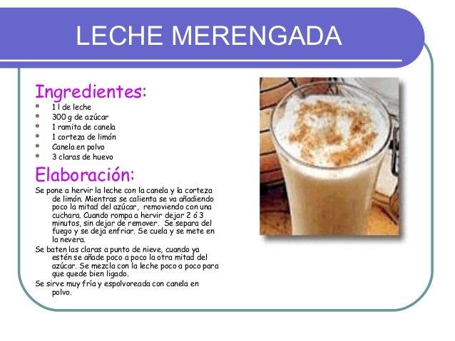 LECHE MERENGADAIngredientes:   1 l de leche   300 g de azúcar   1 ramita de canela   1 corteza de limón   Canela en p...