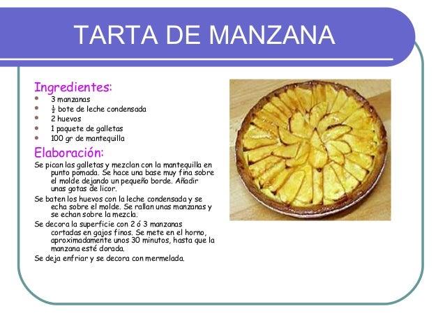 TARTA DE MANZANAIngredientes:   3 manzanas   ½ bote de leche condensada   2 huevos   1 paquete de galletas   100 gr d...