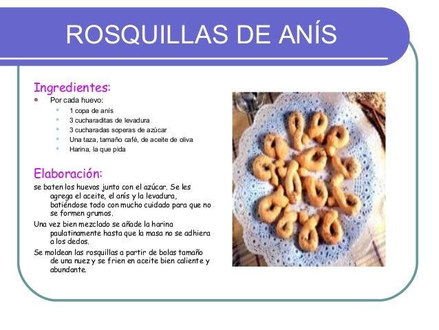 ROSQUILLAS DE ANÍSIngredientes:   Por cada huevo:         1 copa de anís         3 cucharaditas de levadura         3 ...