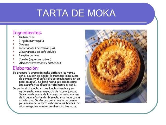TARTA DE MOKAIngredientes:   Un bizcocho   ¼ kg de mantequilla   3 yemas   4 cucharadas de azúcar glas   2 cucharadas...