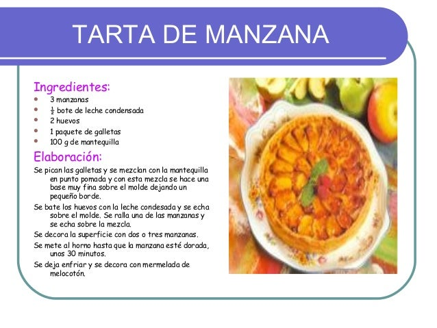 TARTA DE MANZANAIngredientes:   3 manzanas   ½ bote de leche condensada   2 huevos   1 paquete de galletas   100 g de...