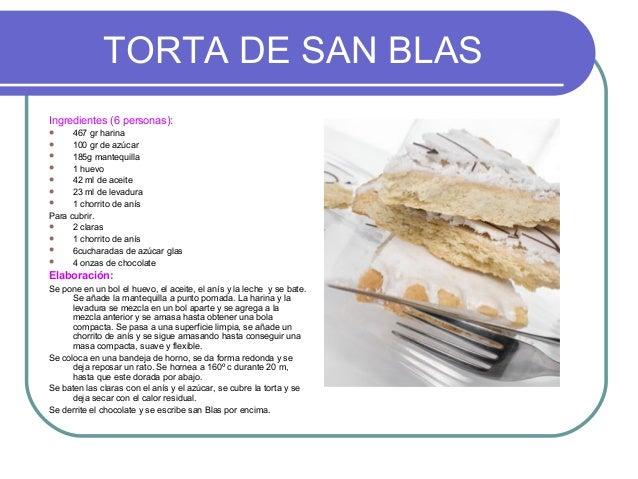 TORTA DE SAN BLASIngredientes (6 personas):     467 gr harina     100 gr de azúcar     185g mantequilla     1 huevo  ...