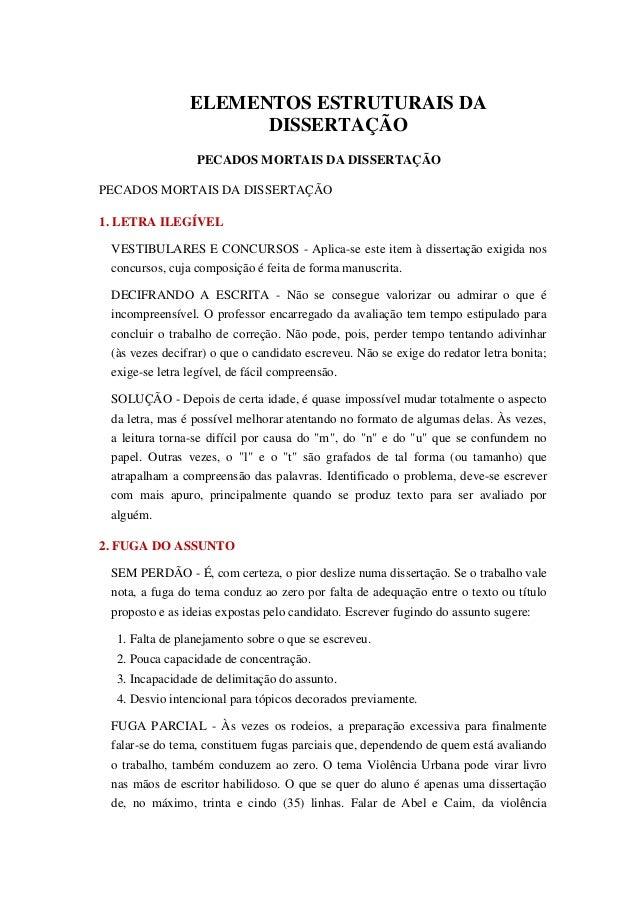 ELEMENTOS ESTRUTURAIS DA DISSERTAÇÃO PECADOS MORTAIS DA DISSERTAÇÃO PECADOS MORTAIS DA DISSERTAÇÃO 1. LETRA ILEGÍVEL VESTI...