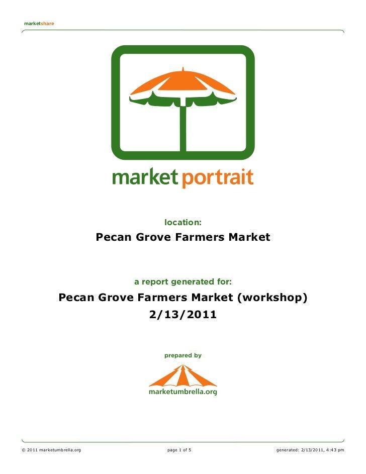 marketshare                                        location:                            Pecan Grove Farmers Market        ...