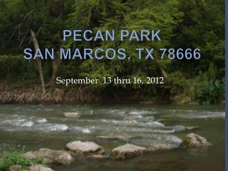 September 13 thru 16, 2012