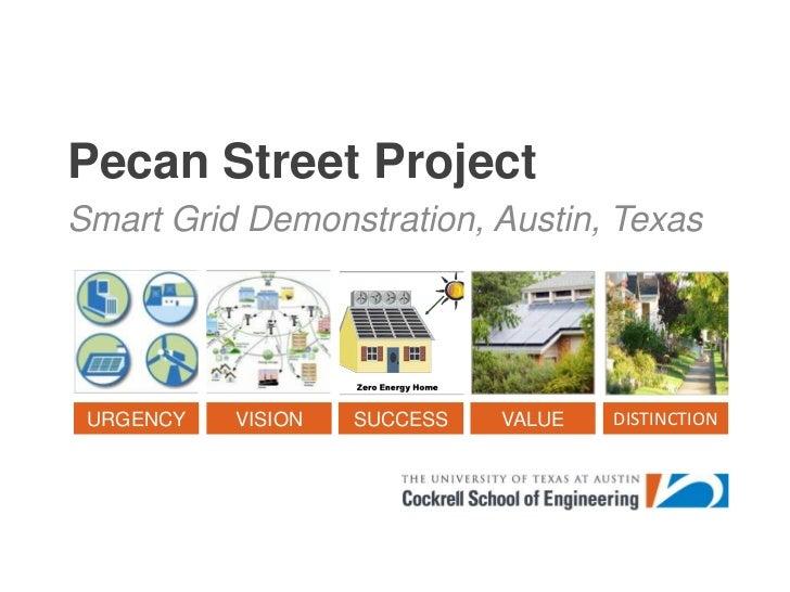 Pecan Street Project<br />Smart Grid Demonstration, Austin, Texas<br />