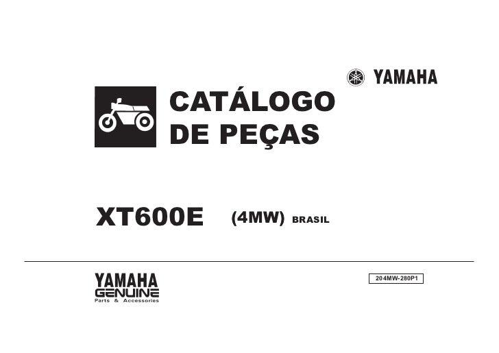 CATÁLOGO    DE PEÇASXT600E   (4MW)   BRASIL                          204MW-280P1