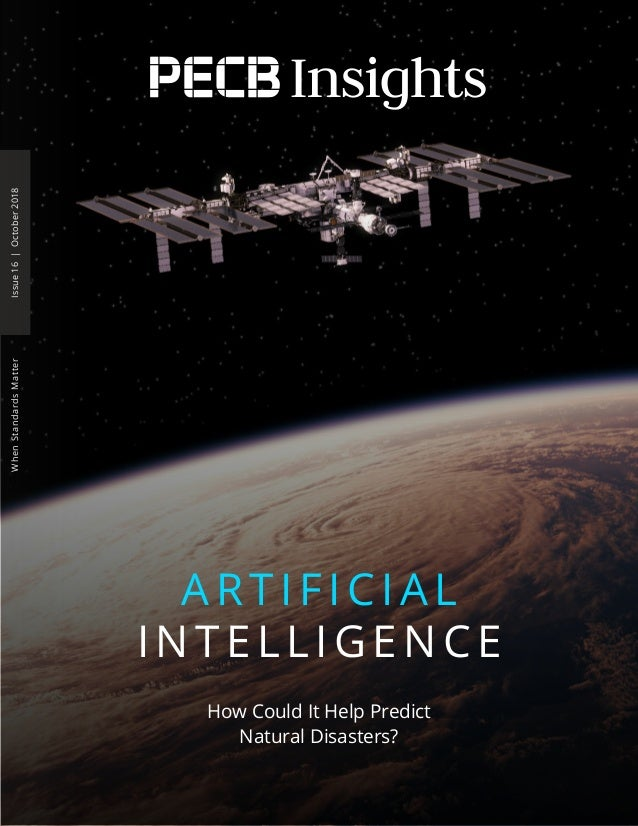 Issue16|October2018WhenStandardsMatter How Could It Help Predict Natural Disasters? ARTIFICIAL INTELLIGENCE Insights