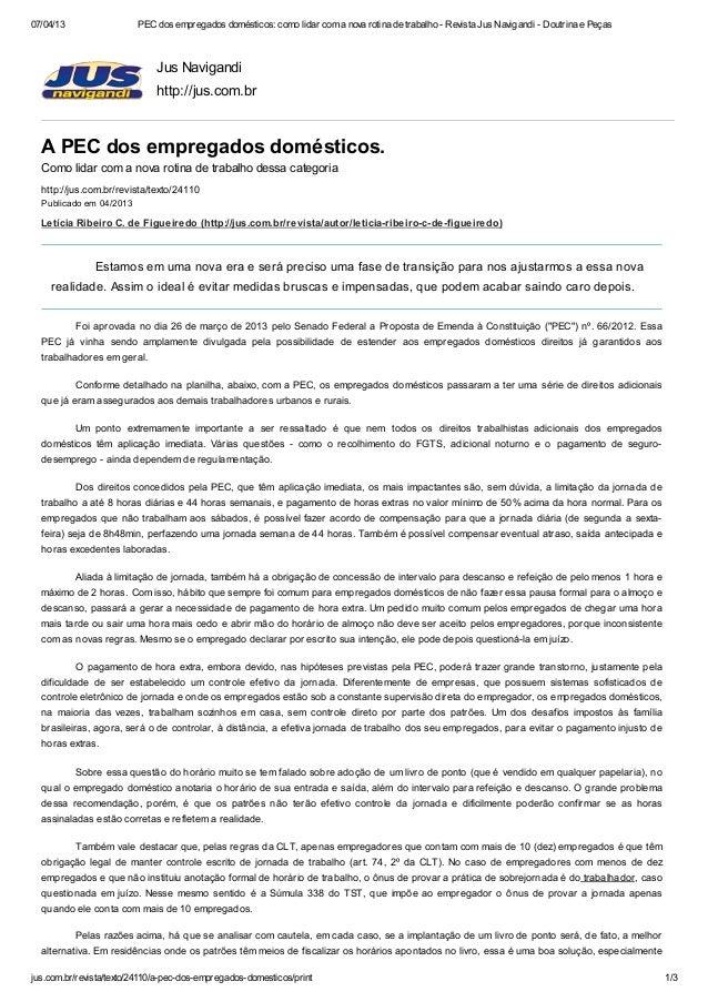 07/04/13                 PEC dos empregados domésticos: como lidar com a nova rotina de trabalho - Revista Jus Navigandi -...