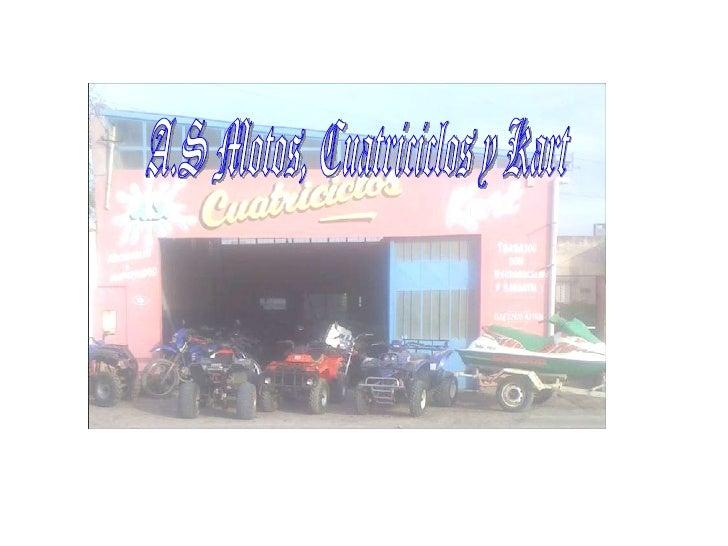 A.S Motos, Cuatriciclos y Kart