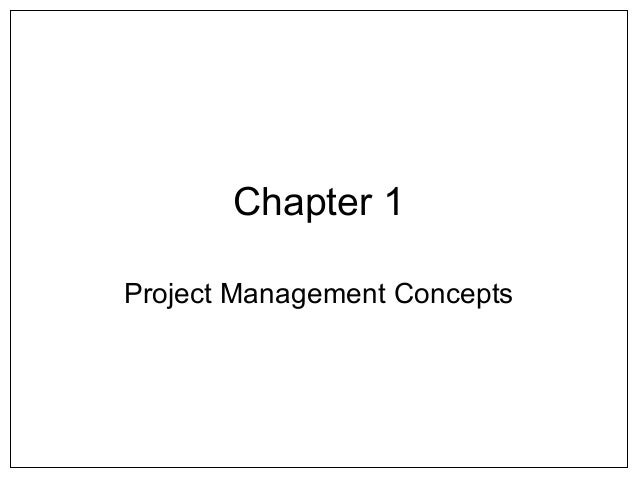 Chapter 1Project Management Concepts
