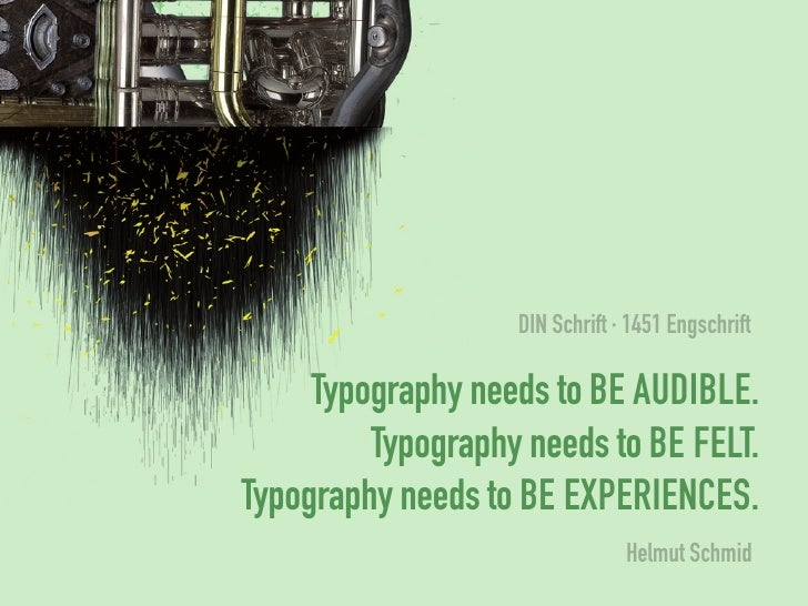 din schrift · 1451 engschrift     Typography needs to be audible.         Typography needs to be felT.Typography needs to ...