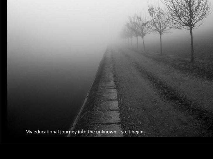 My educational journey into the unknown… so it begins…<br />