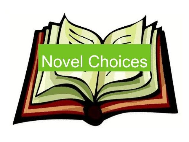 Novel Choices