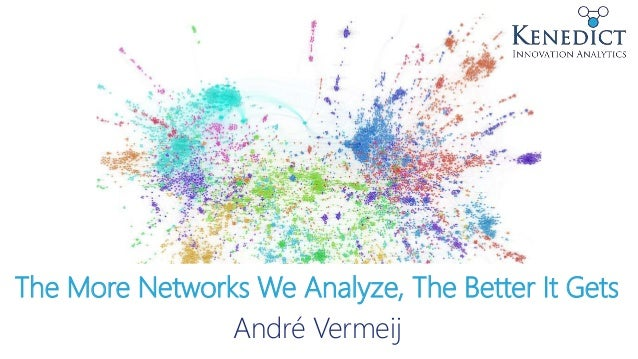 The More Networks We Analyze, The Better It Gets André Vermeij