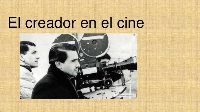 El creador en el cine