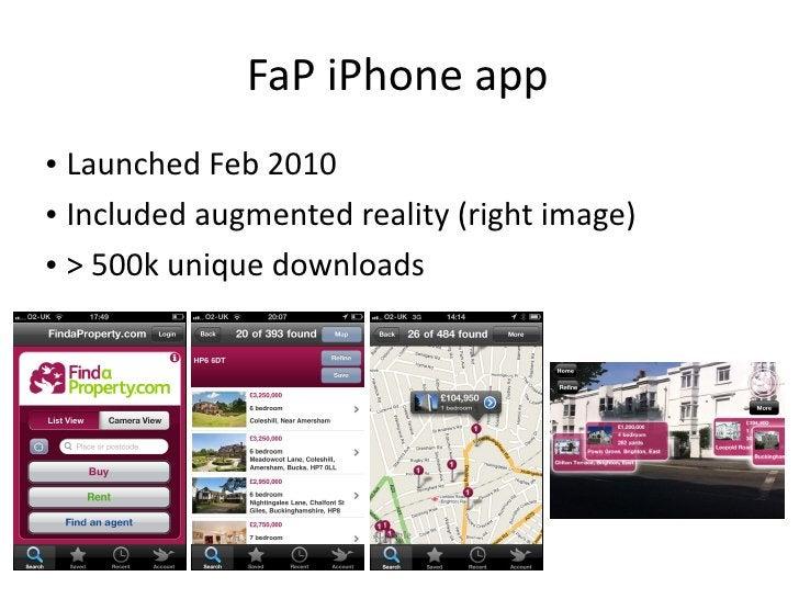 FaP iPhone app <ul><li>Launched Feb 2010 </li></ul><ul><li>Included augmented reality (right image) </li></ul><ul><li>> 50...