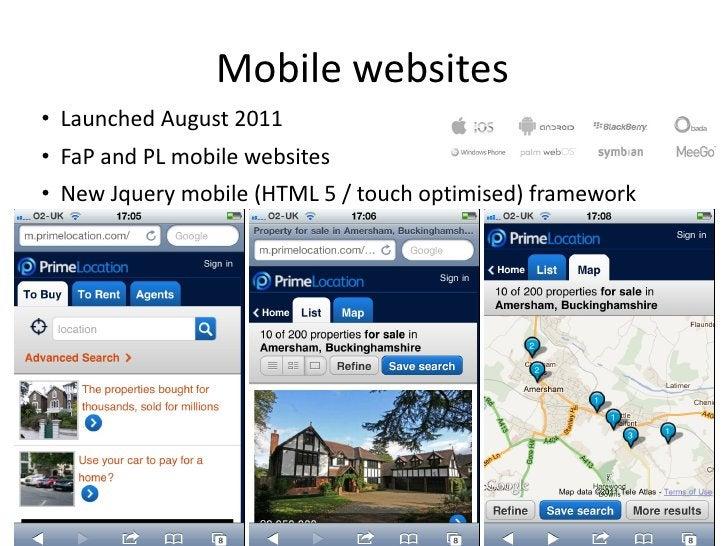 Mobile websites <ul><li>Launched August 2011 </li></ul><ul><li>FaP and PL mobile websites </li></ul><ul><li>New Jquery mob...