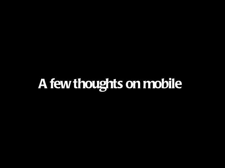 A few thoughts on mobile