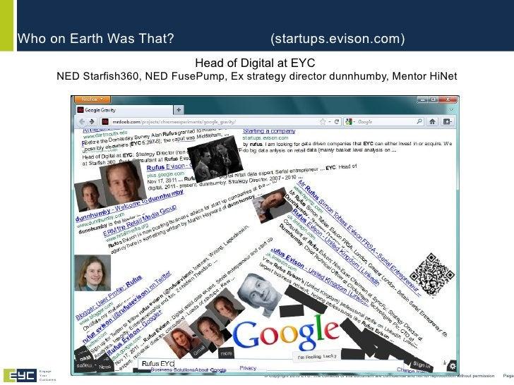 <ul><li>Head of Digital at EYC  NED Starfish360, NED FusePump, Ex strategy director dunnhumby, Mentor HiNet </li></ul>Who ...