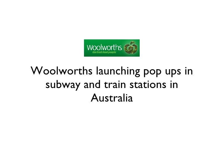 Woolworths launching pop ups in subway and train stations in Australia
