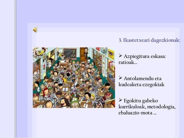 Arazoa bideratzeko baliabideak  Betikoak: ikaslearen memoria, zenbait tresna (liburuak, kalkulagailua…)  Egungoak: Inter...