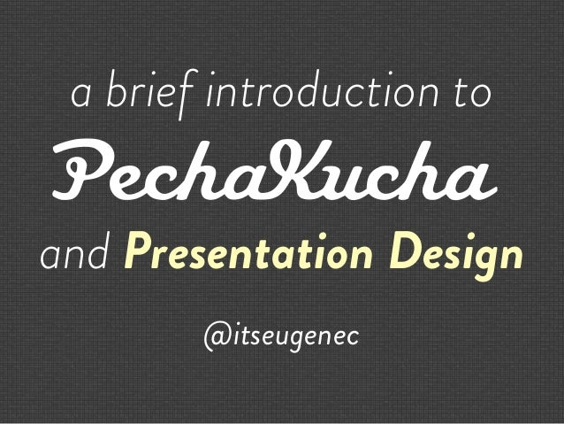 pecha kucha template powerpoint - pecha kucha presentation design by itseugenec