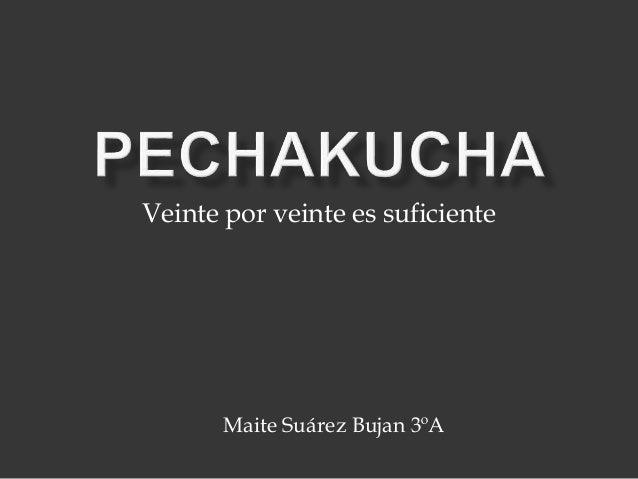 Veinte por veinte es suficiente  Maite Suárez Bujan 3ºA