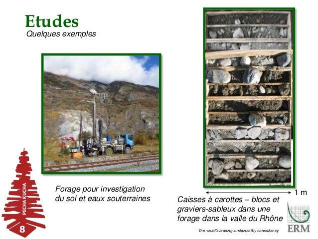 PECHAKUCHAEtudes 8 The world's leading sustainability consultancy Forage pour investigation du sol et eaux souterraines Ca...