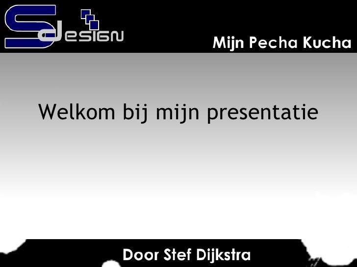 Welkom bij mijn presentatie