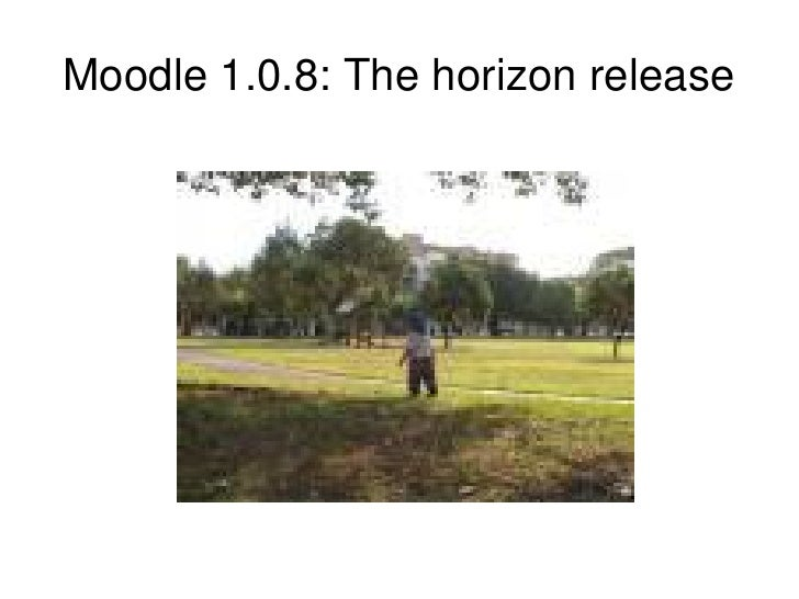 Moodle 1.0.8: The horizon release