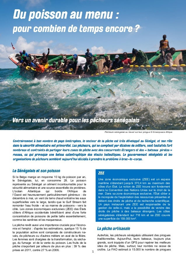 1 Pêcheurs sénégalais au travail sur leur pirogue © Greenpeace Afrique Une zone économique exclusive (ZEE) est un espace m...