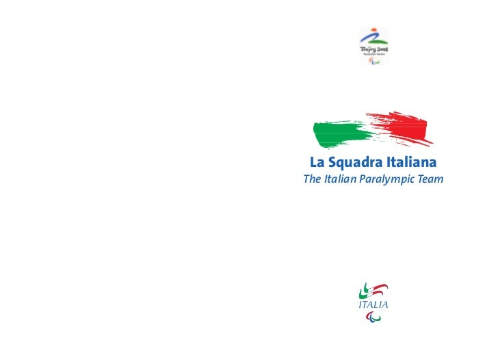 La Squadra Italiana The Italian Paralympic Team