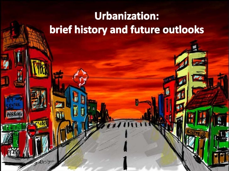 """What is urbanization?   The migration of people from rural areas and villages    into high-population-density """"cities"""", a..."""