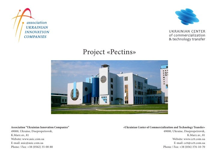 "Project «Pectins»     Association ""Ukrainian Innovation Companies""               «Ukrainian Center of Commercialization an..."