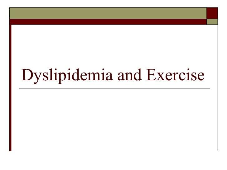 Dyslipidemia and Exercise