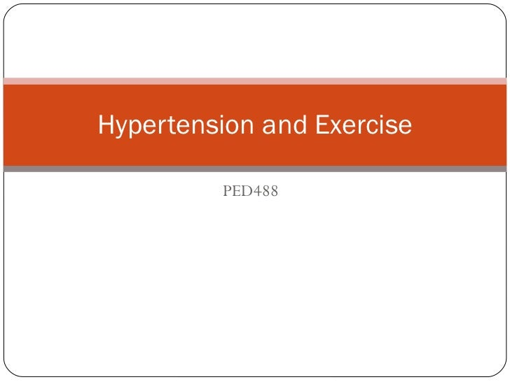 PED488 Hypertension and Exercise