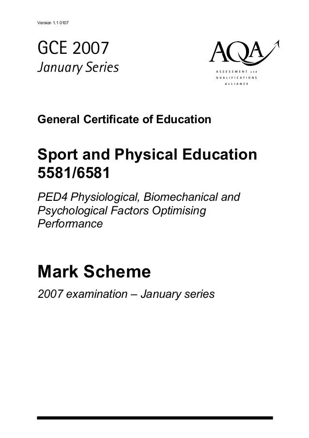 Version 1.1 0107abcGCE 2007January SeriesGeneral Certificate of EducationSport and Physical Education5581/6581PED4 Physiol...