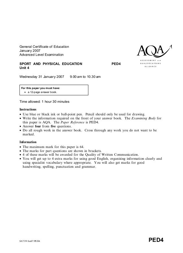 General Certificate of EducationJanuary 2007Advanced Level ExaminationSPORT AND PHYSICAL EDUCATION PED4Unit 4Wednesday 31 ...