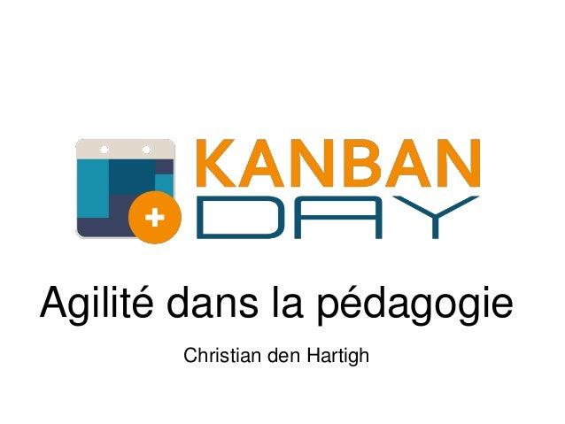 Agilité dans la pédagogie Christian den Hartigh