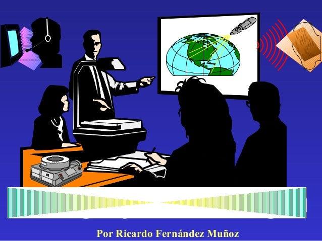Por Ricardo Fernández Muñoz