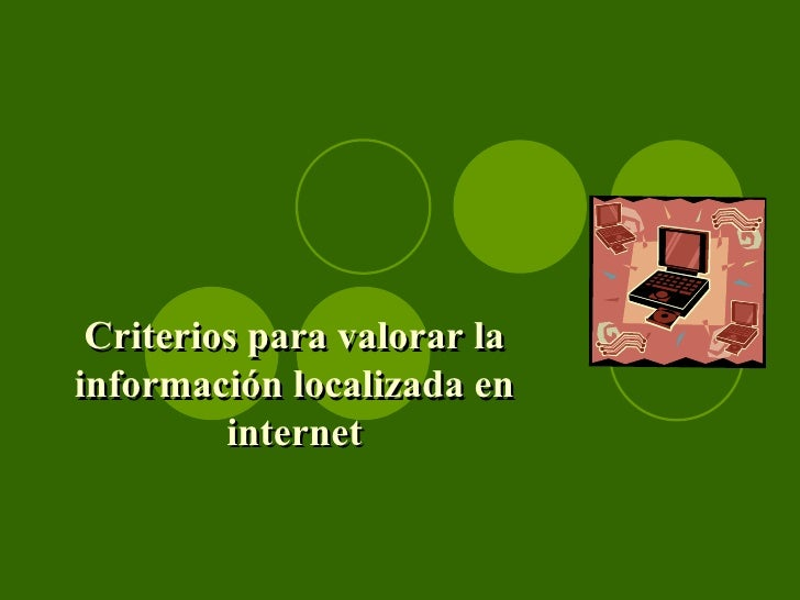 Criterios para valorar la información localizada en internet