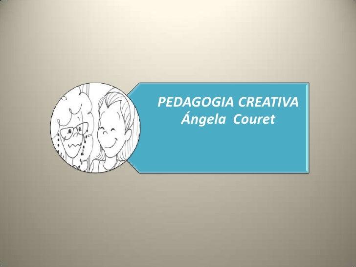 Pedagogía Creativa
