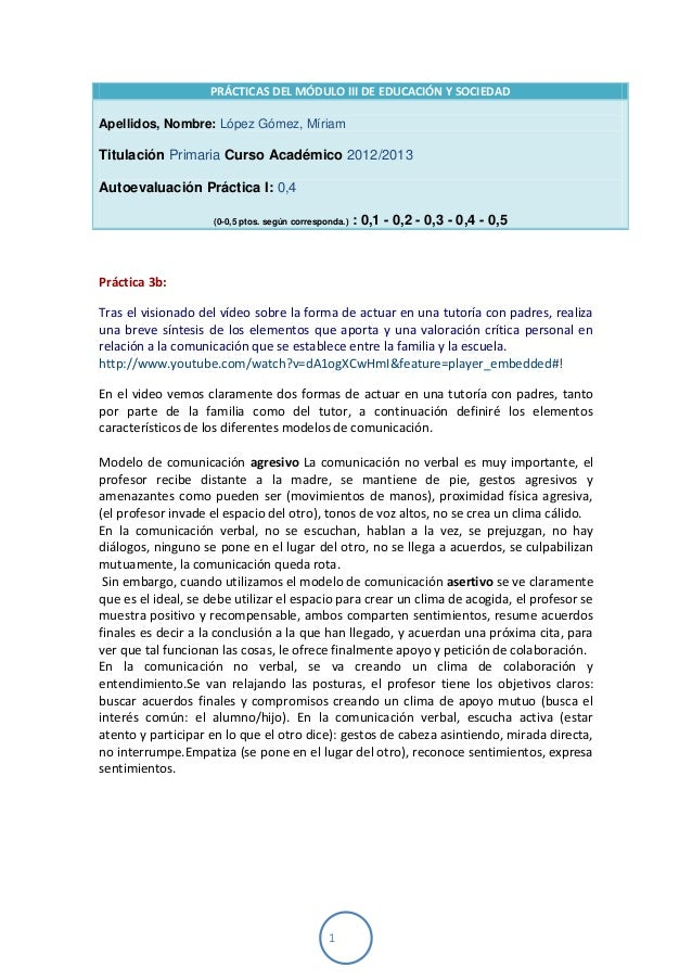 1PRÁCTICAS DEL MÓDULO III DE EDUCACIÓN Y SOCIEDADApellidos, Nombre: López Gómez, MíriamTitulación Primaria Curso Académico...