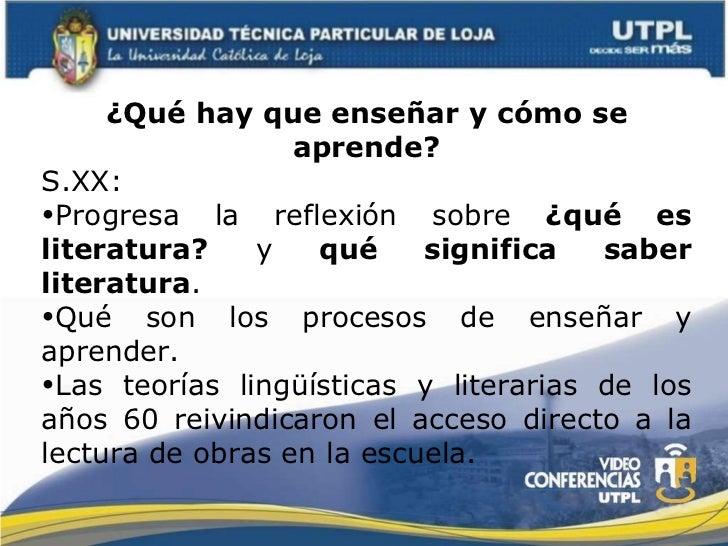 <ul><li>¿Qué hay que enseñar y cómo se aprende? </li></ul><ul><li>S.XX:  </li></ul><ul><li>Progresa la reflexión sobre  ¿q...