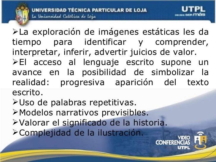 <ul><li>La exploración de imágenes estáticas les da tiempo para identificar y comprender, interpretar, inferir, advertir j...