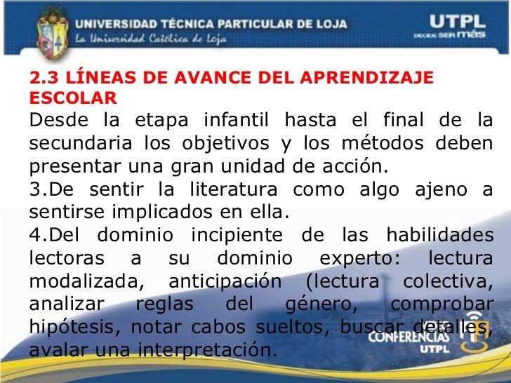 <ul><li>2.3 LÍNEAS DE AVANCE DEL APRENDIZAJE ESCOLAR </li></ul><ul><li>Desde la etapa infantil hasta el final de la secund...