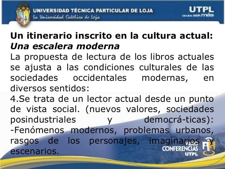 <ul><li>Un itinerario inscrito en la cultura actual: </li></ul><ul><li>Una escalera moderna </li></ul><ul><li>La propuesta...