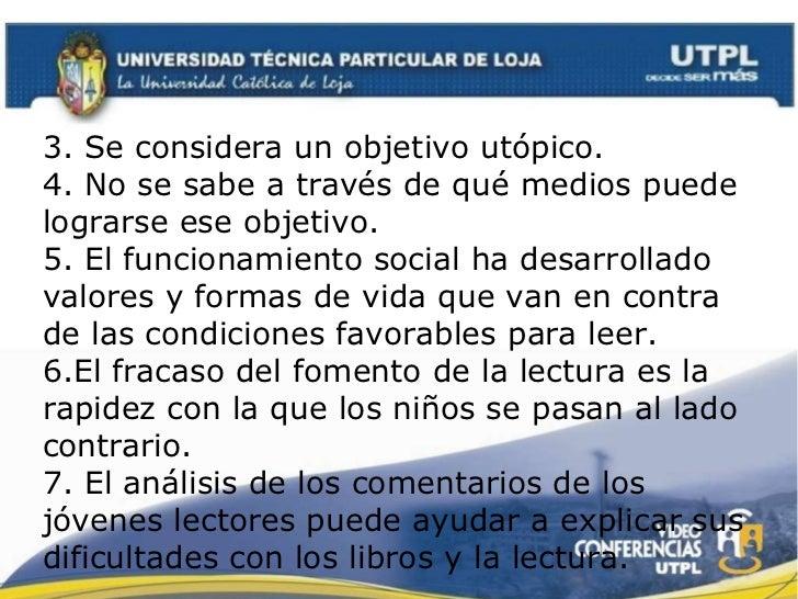 3. Se considera un objetivo utópico. 4. No se sabe a través de qué medios puede lograrse ese objetivo. 5. El funcionamient...